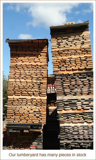 Our lumber yard has many pieces in stock